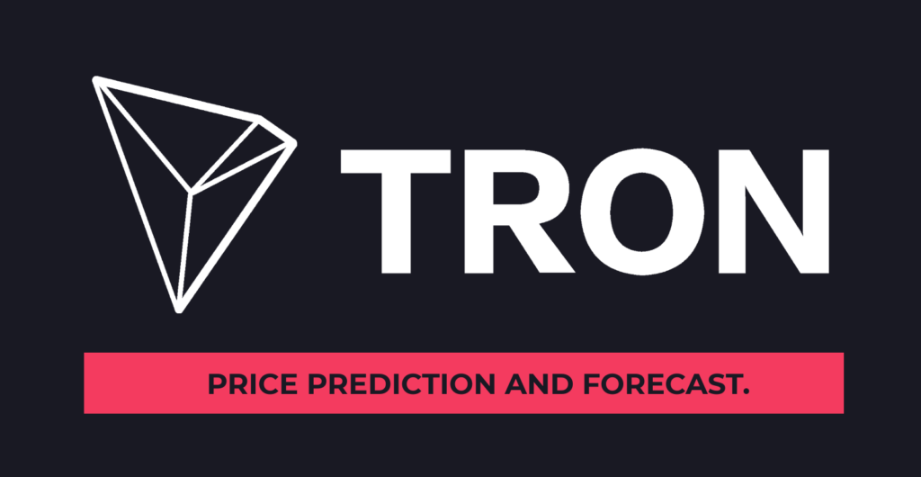cryptocurrency tron price prediction
